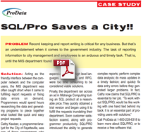 SQL/Pro Saves a City